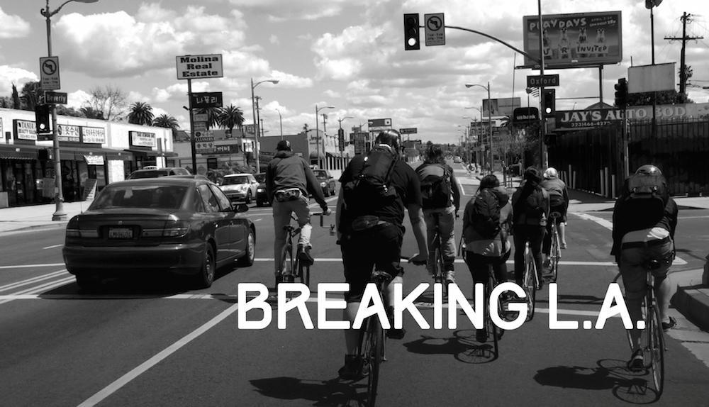 Breaking L.A.