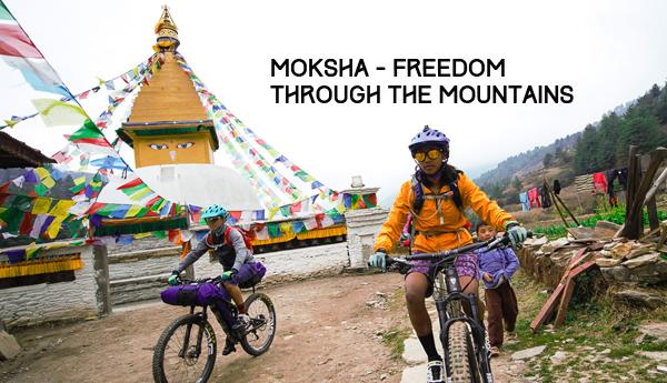 Moksha – Freedom Through the Mountains